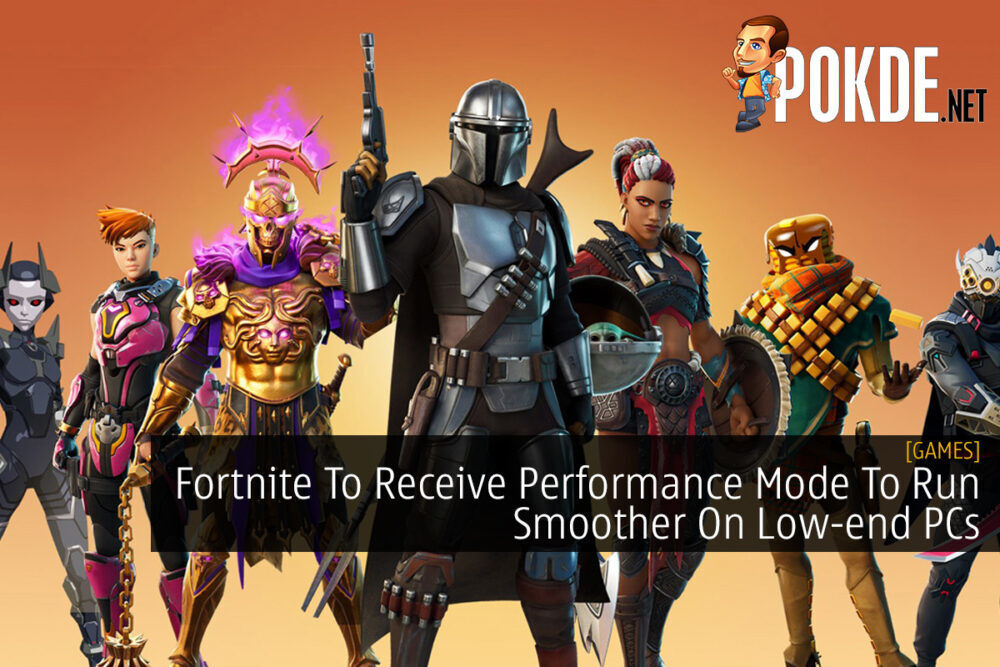 Fortnite To Receive Performance Mode To Run Smoother On Low-end PCs 21