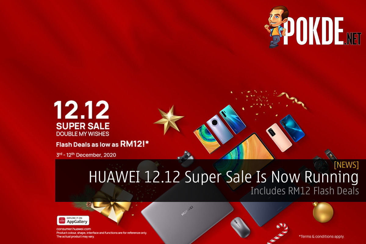 HUAWEI 12.12 Super Sale Is Now Running — Includes RM12 Flash Deals 8
