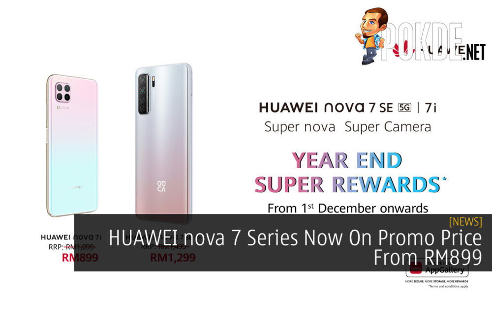 HUAWEI nova 7 Series Now On Promo Price From RM899 23