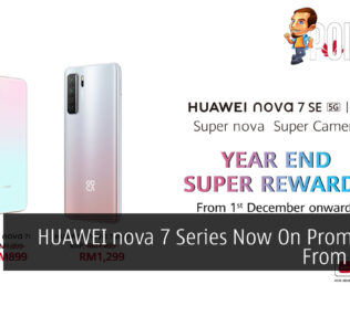 HUAWEI nova 7 Series Now On Promo Price From RM899 26