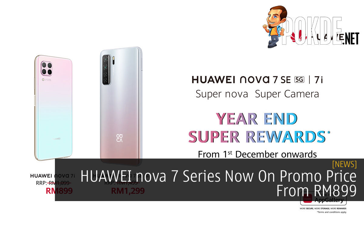 HUAWEI nova 7 Series Now On Promo Price From RM899 9