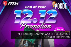 MSI Gaming Monitors And PC On Sale This 12.12 Year End Promo 40