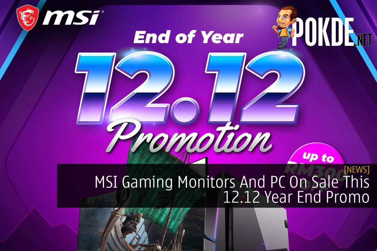 MSI Gaming Monitors And PC On Sale This 12.12 Year End Promo 4