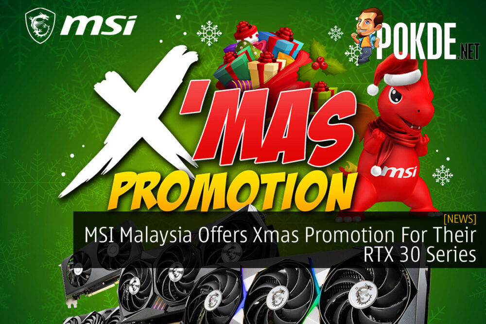 MSI Malaysia Offers Xmas Promotion For Their RTX 30 Series 17