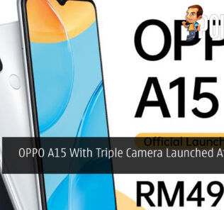 OPPO A15 With Triple Camera Launched At RM499 21