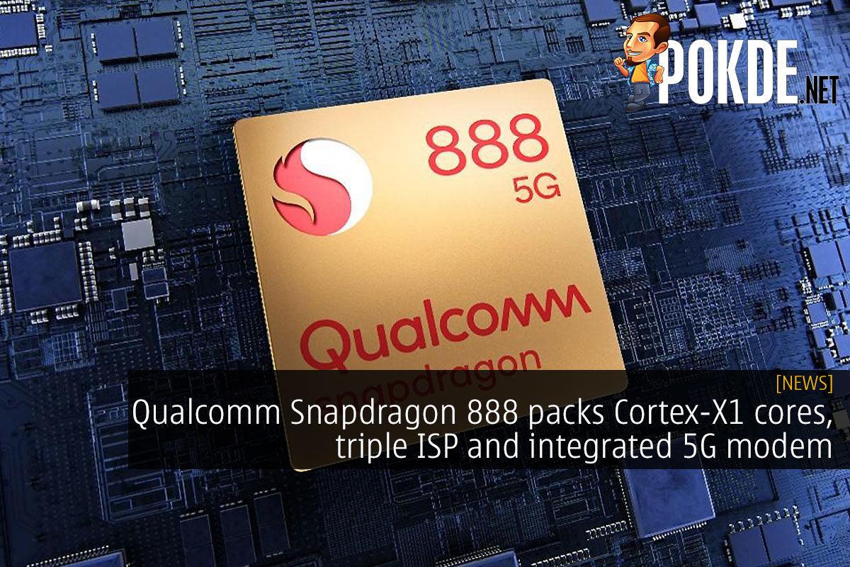 Qualcomm Snapdragon 888 cortex-x1, adreno 660, snapdragon x60 modem cover