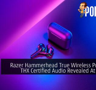 Razer Hammerhead True Wireless Pro With THX Certified Audio Revealed At RM949 25