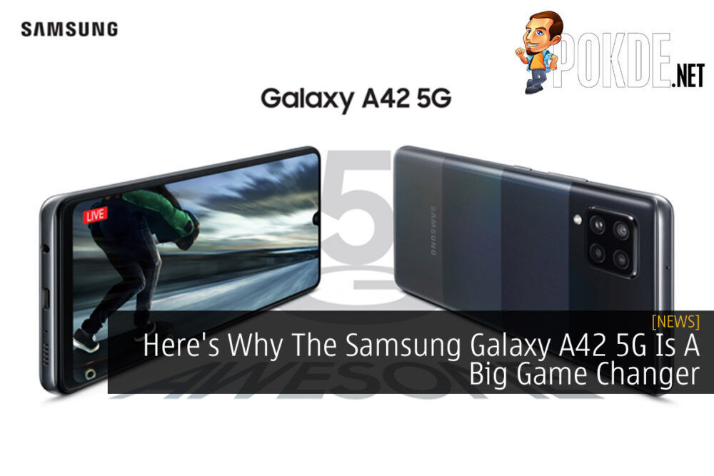 Samsung Galaxy A42 5G Game Changer