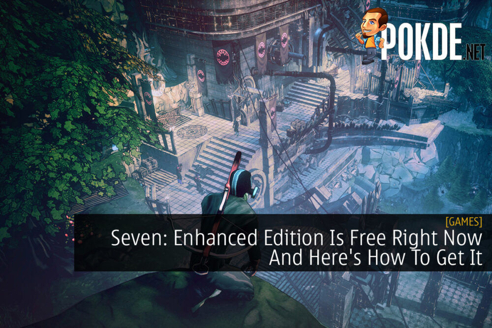 Seven: Enhanced Edition Is Free Right Now And Here's How To Get It 22