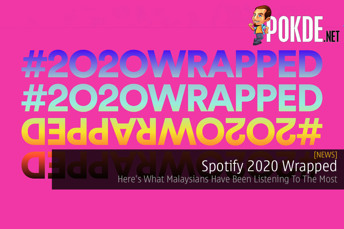 Spotify 2020 Wrapped — Here's What Malaysians Have Been Listening To The Most 8