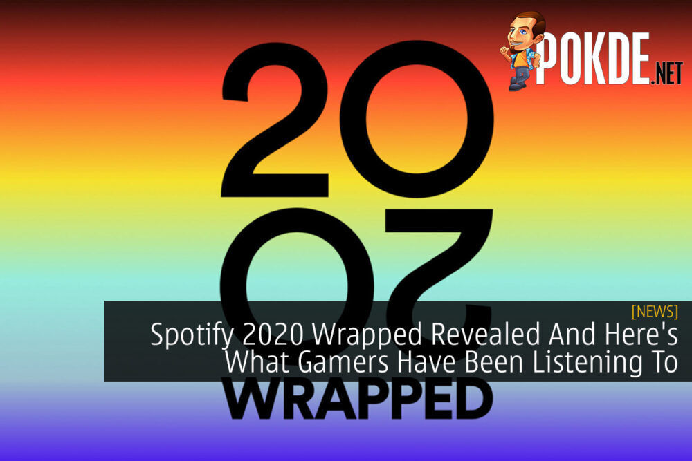 Spotify 2020 Wrapped Revealed And Here S What Gamers Have Been Listening To Pokde Net