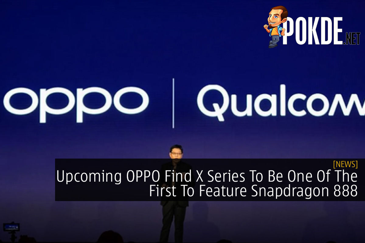 Upcoming OPPO Find X Series To Be One Of The First To Feature Snapdragon 888 10