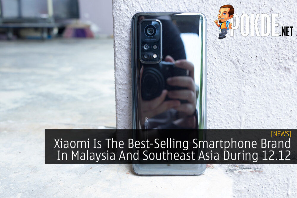 Xiaomi Is The Best-Selling Smartphone Brand In Malaysia And Southeast Asia During 12.12 19