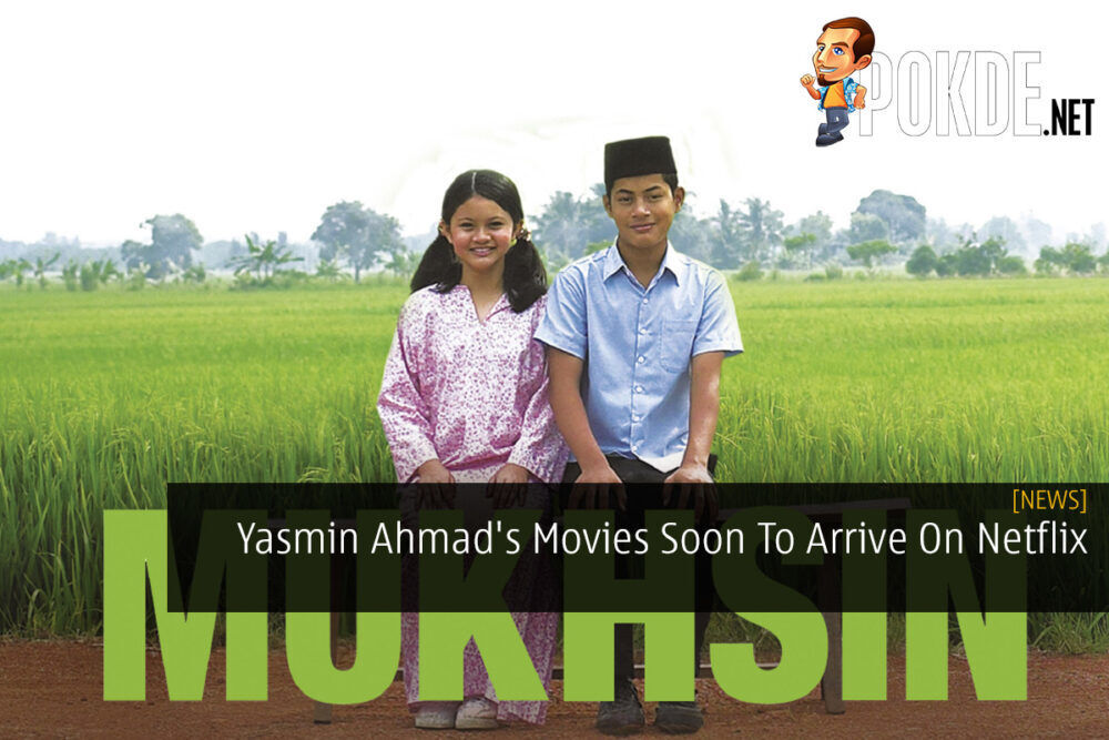 Yasmin Ahmad's Movies Soon To Arrive On Netflix 22