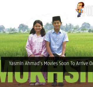 Yasmin Ahmad's Movies Soon To Arrive On Netflix 25