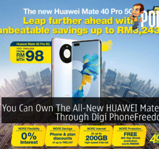 You Can Own The All-New HUAWEI Mate 40 Pro Through Digi PhoneFreedom 365 25