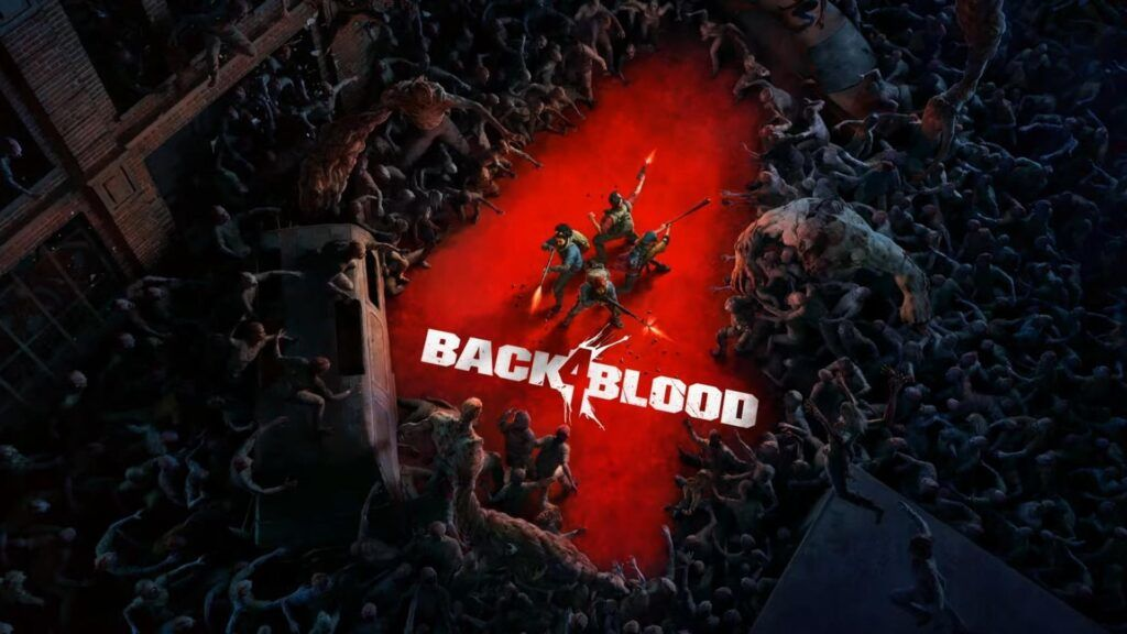 Back 4 Blood Closed Alpha Starts Today