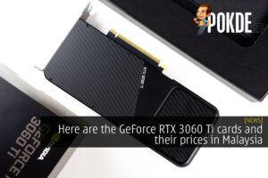 geforce rtx 3060 ti price malaysia cover