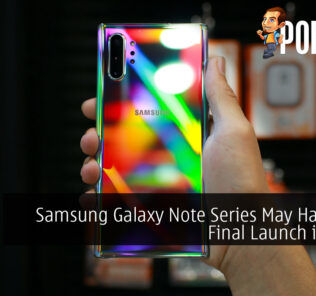 Samsung Galaxy Note Series May Have One Final Launch in 2021