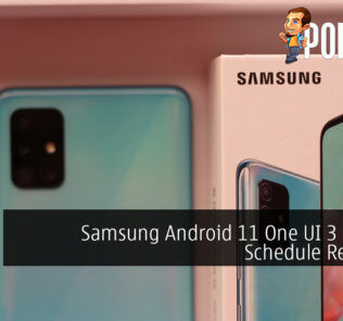 Samsung Android 11 One UI 3 Update Schedule Revealed