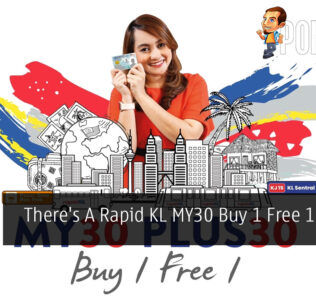 There's A Rapid KL MY30 Buy 1 Free 1 Promo Now