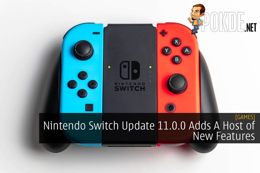 Nintendo Switch Update 11.0.0 Adds A Host of New Features