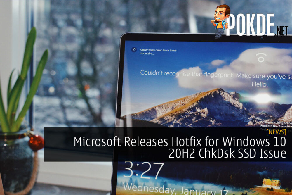 Microsoft Releases Hotfix for Windows 10 20H2 ChkDsk SSD Issue