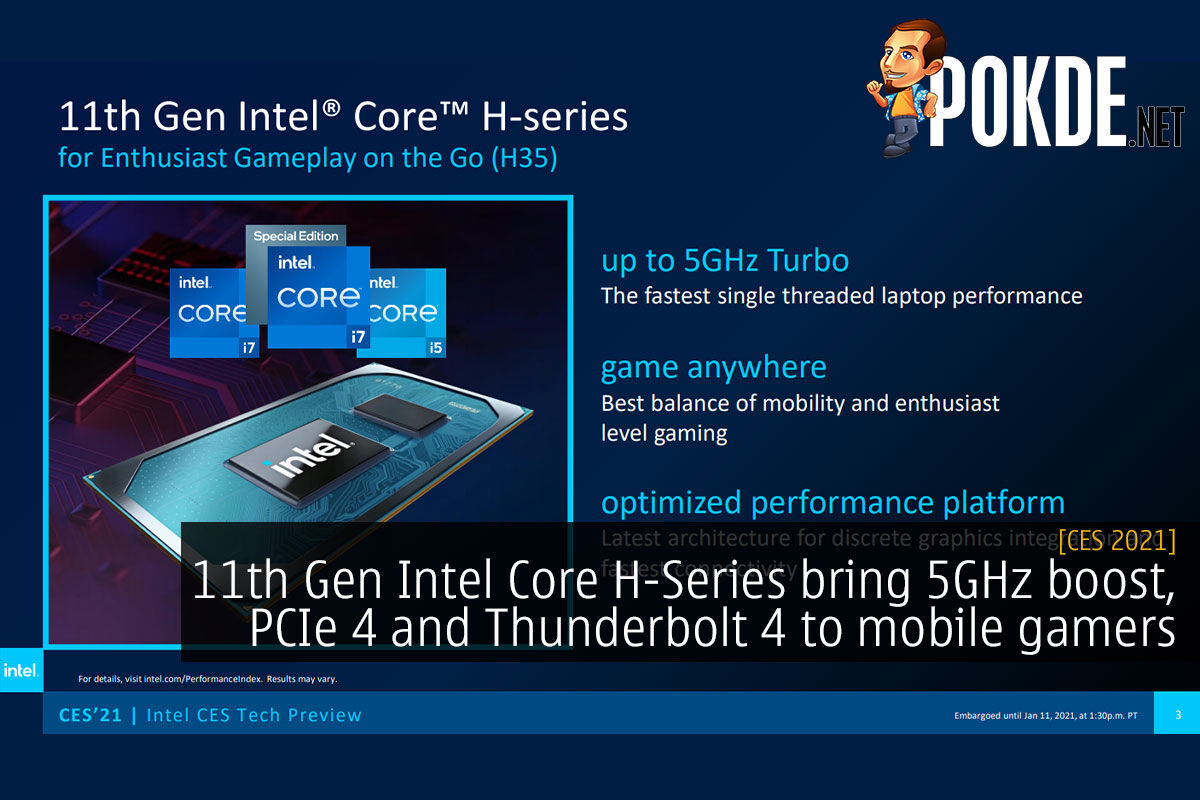 CES 2021: 11th Gen Intel Core H-Series Bring 5GHz Boost, PCIe 4 And  Thunderbolt 4 To Mobile Gamers – Pokde.Net