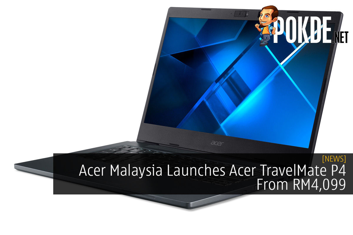 Acer Malaysia Launches Acer TravelMate P4 From RM4,099 6