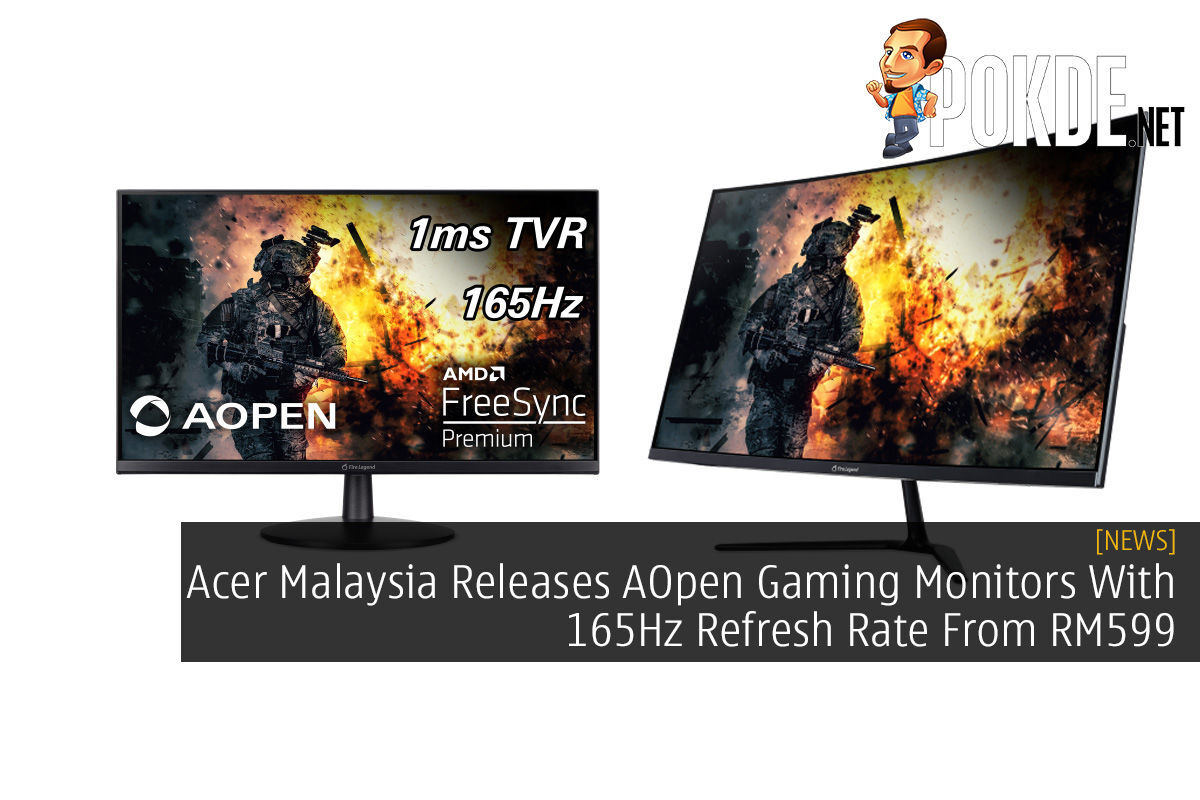 Acer Malaysia Releases AOpen Gaming Monitors With 165Hz Refresh Rate From RM599 6