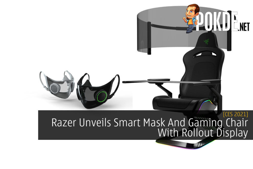 CES 2021: Razer Unveils Smart Mask And Gaming Chair With Rollout Display 24