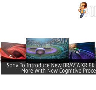 CES 2021: Sony To Introduce New BRAVIA XR 8K TV Plus More With New Cognitive Processor XR 24