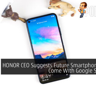 HONOR CEO Suggests Future Smartphones Will Come With Google Services 21