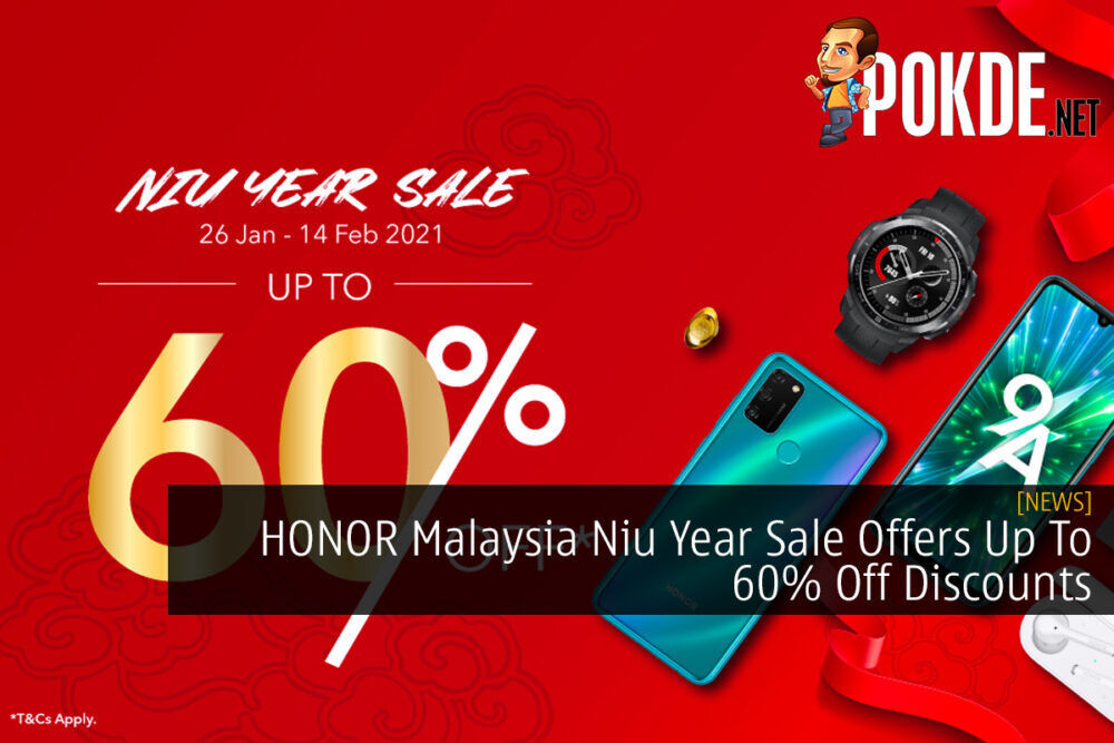 HONOR Malaysia Niu Year Sale Offers Up To 60% Off Discounts 19