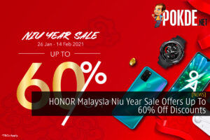 HONOR Malaysia Niu Year Sale Offers Up To 60% Off Discounts 28