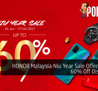 HONOR Malaysia Niu Year Sale Offers Up To 60% Off Discounts 26