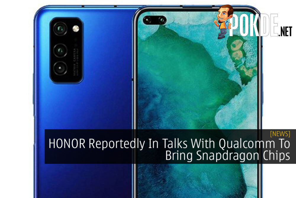 HONOR Reportedly In Talks With Qualcomm To Bring Snapdragon Chips 18