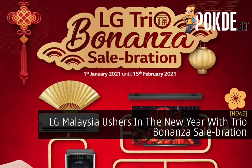 LG Malaysia Ushers In The New Year With Trio Bonanza Sale-bration 18