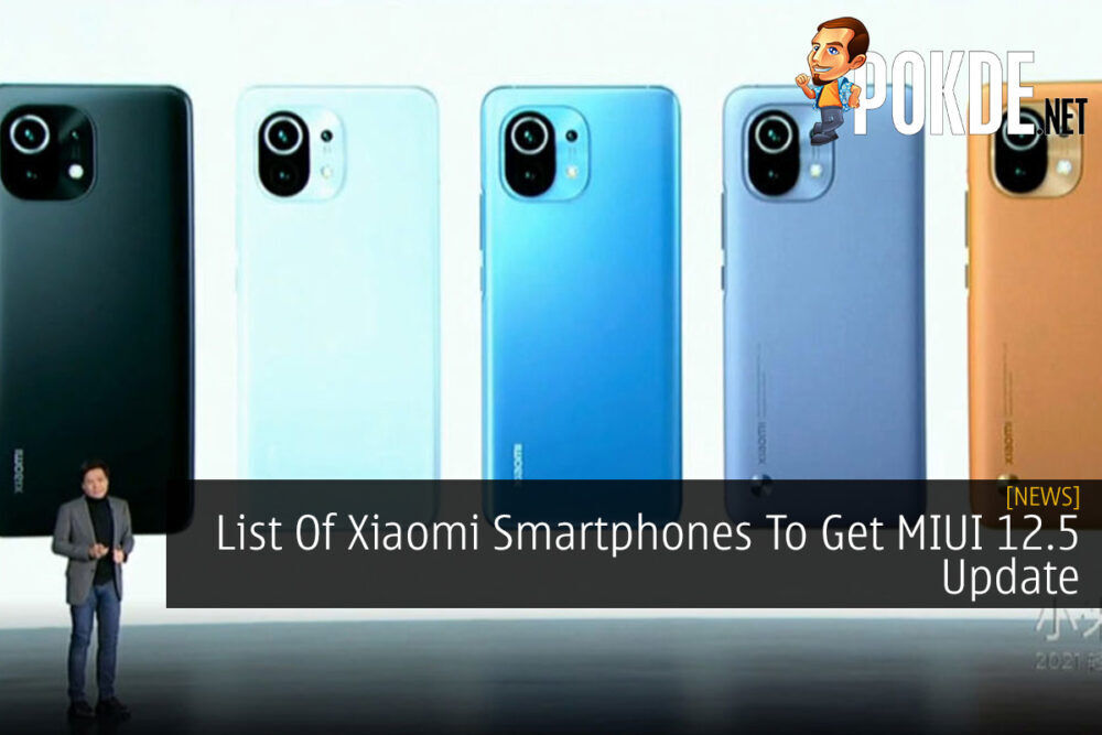 List Of Xiaomi Smartphones To Get MIUI 12.5 Update 19