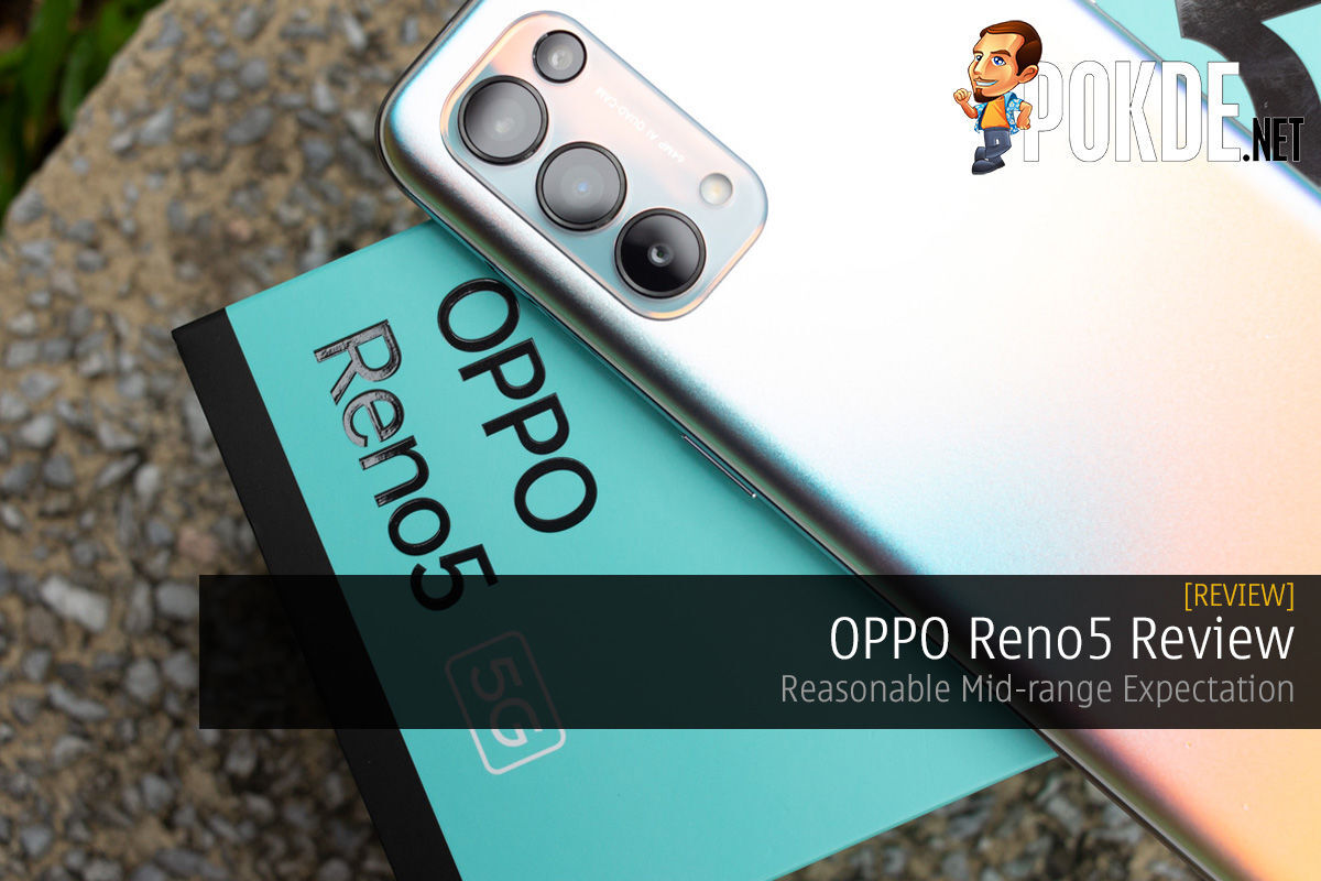 OPPO Reno5 Review — Reasonable Mid-range Expectation 16