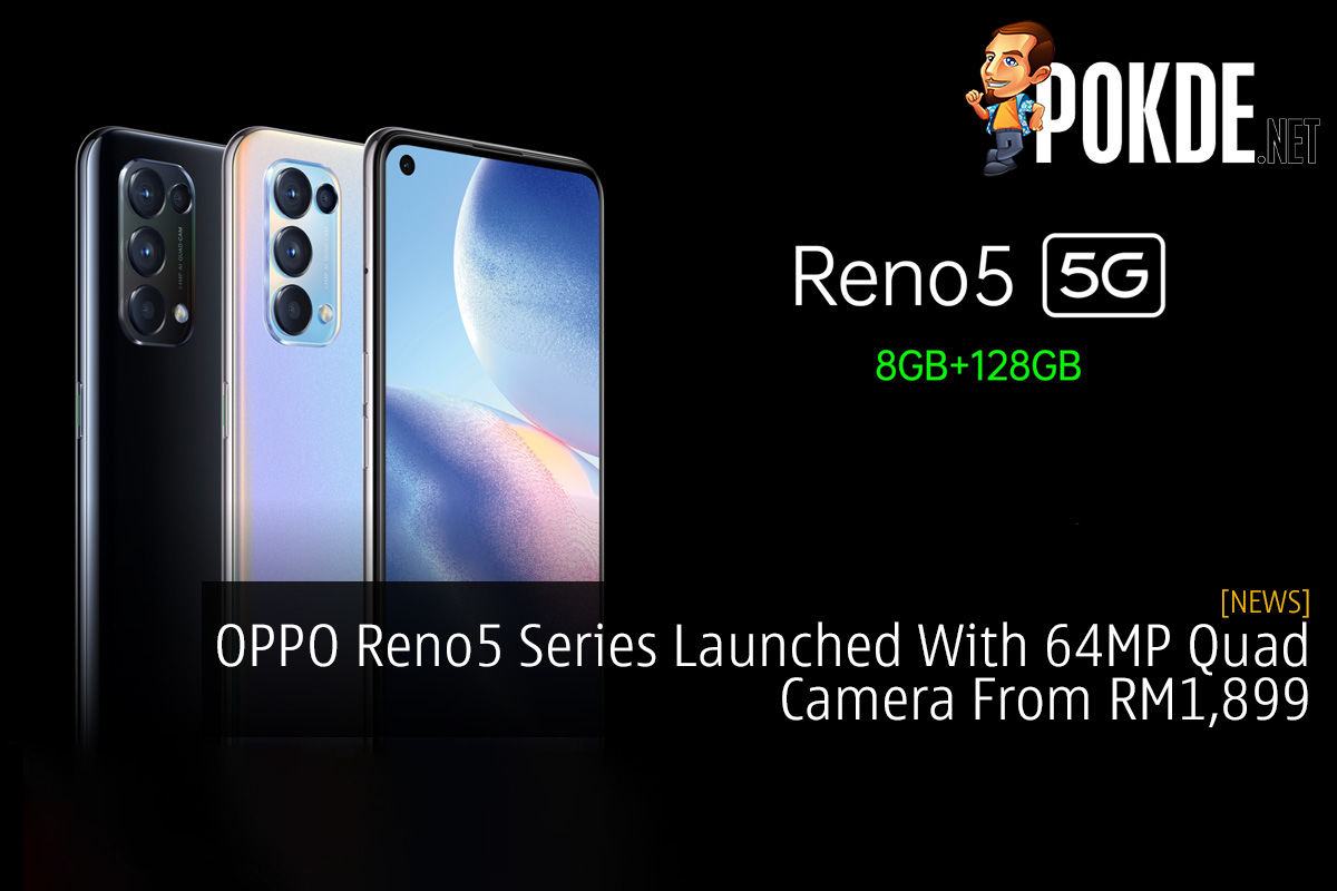 OPPO Reno5 Series Launched With 64MP Quad Camera From RM1,899 4