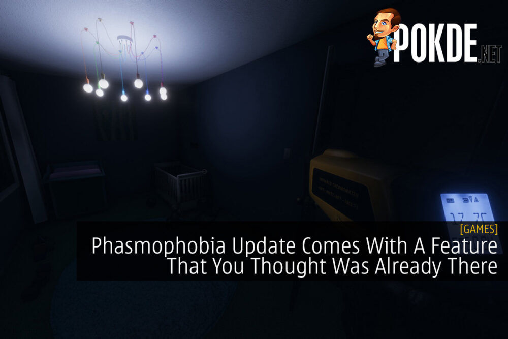 Phasmophobia Update Comes With A Feature That You Thought Was Already There 24