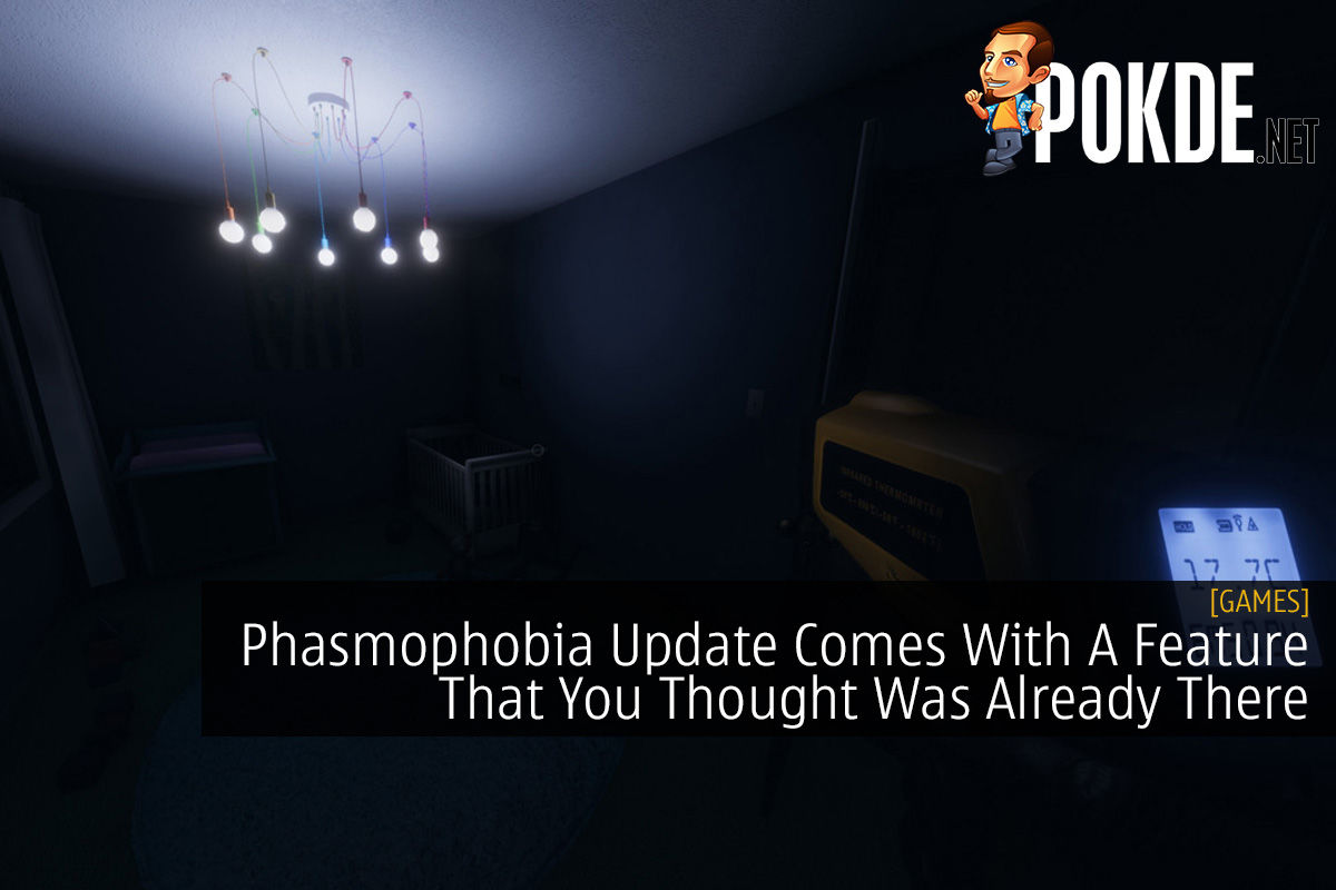 Phasmophobia Update Comes With A Feature That You Thought Was Already There 8