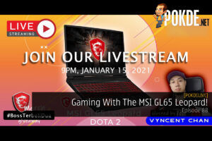 PokdeLIVE 88 — Gaming With The MSI GL65 Leopard! 32