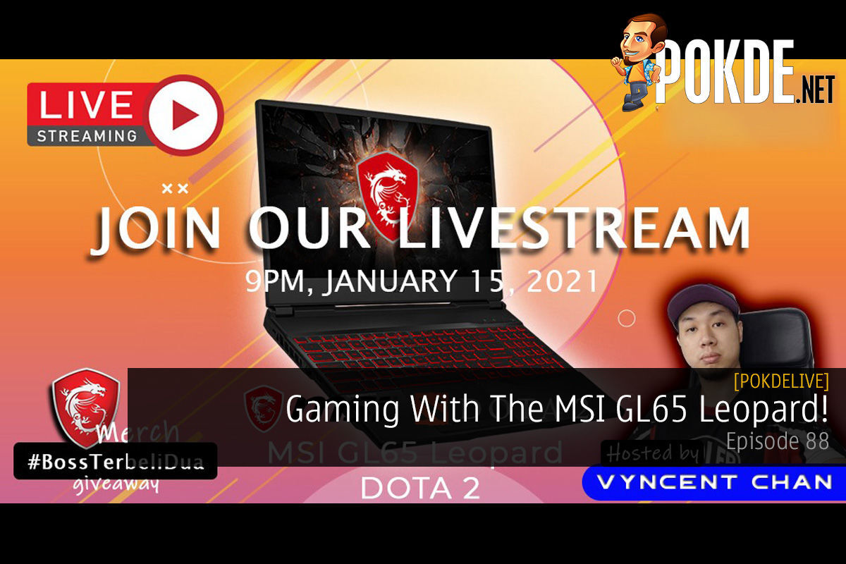 PokdeLIVE 88 — Gaming With The MSI GL65 Leopard! 15