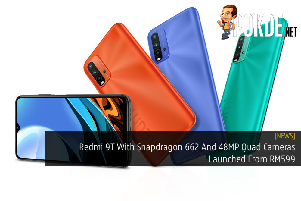 Redmi 9T With Snapdragon 662 And 48MP Quad Cameras Launched From RM599 25