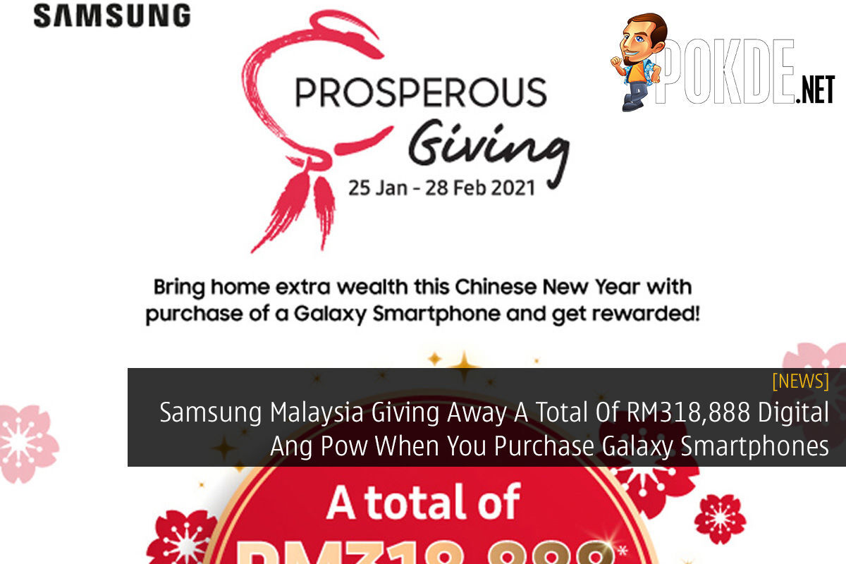 Samsung Malaysia Giving Away A Total Of RM318,888 Digital Ang Pow When You Purchase Galaxy Smartphones 10