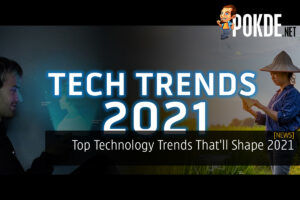 Top Technology Trends That'll Shape 2021 22