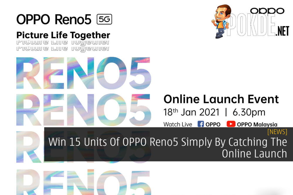 Win 15 Units Of OPPO Reno5 Simply By Catching The Online Launch 18