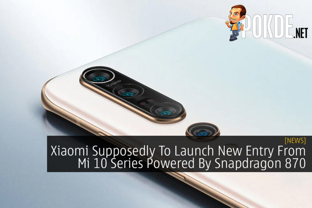 Xiaomi Supposedly To Launch New Entry From Mi 10 Series Powered By Snapdragon 870 21